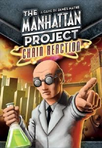 The Manhattan Project : Chain Reaction